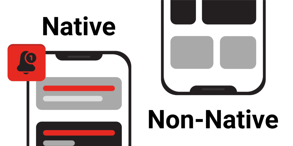 Native vs non-native app